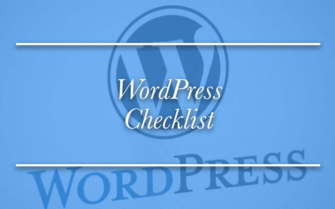 The Killer WordPress Checklist