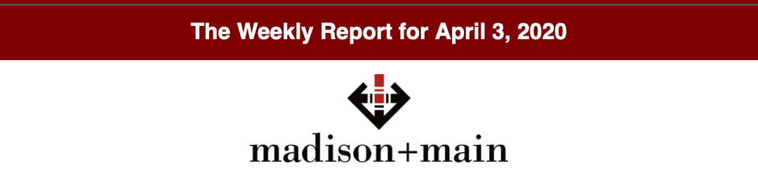 Madison+Main-Weekly-Report